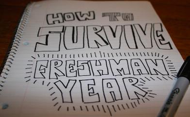 Surviving Freshman Year