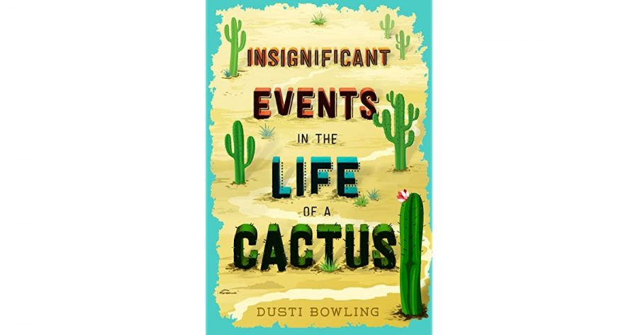 Review+of+%22Insignificant+Events+in+the+Life+of+a+Cactus%22