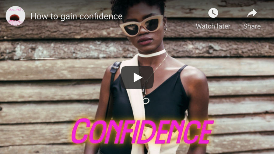 Blossom With Me: How to Gain Confidence
